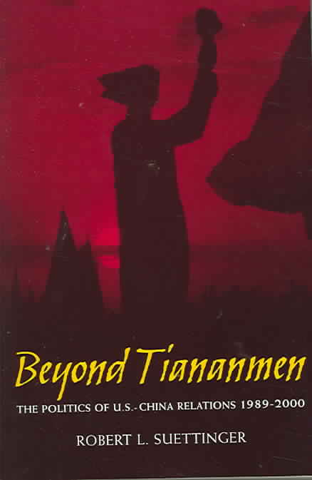 Beyond Tiananmen By Suettinger, Robert L.